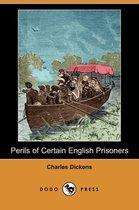 Perils of Certain English Prisoners (Dodo Press)