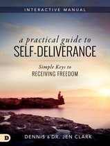 Practical Guide To Self-Deliverance, A