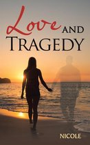 Love and Tragedy