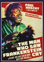 The Man Who Saw Frankenstein Cry (2010) (Import)