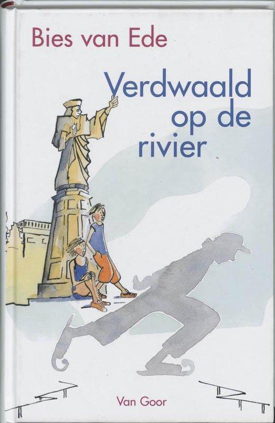 Verdwaald Op De Rivier - Bies van Ede |