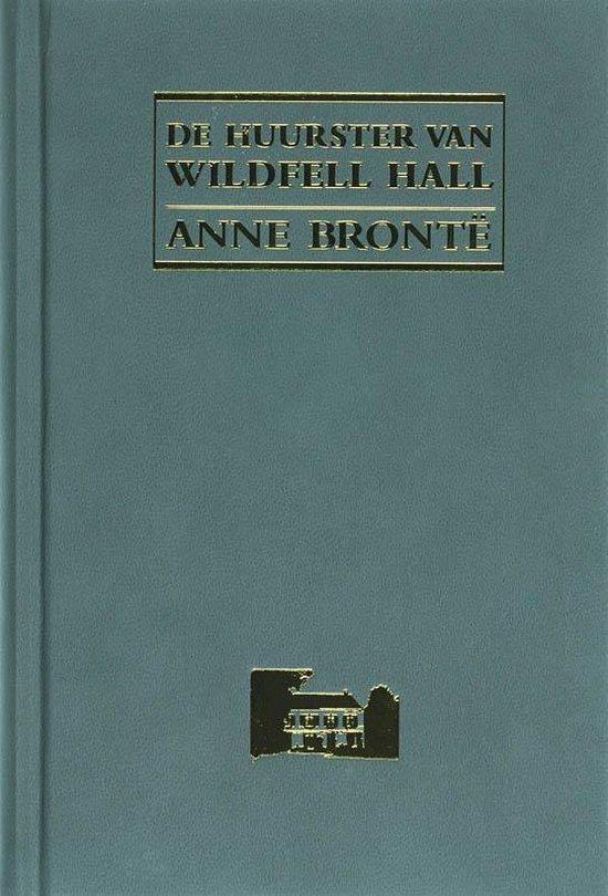 De Huurster Van Wildfell Hall - Anne Bronte |