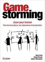 Gamestorming - Jouer pour innover