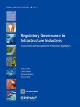 Regulatory Governance in Infrastructure Industries
