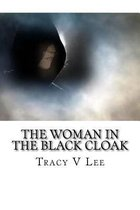 The Woman in the Black Cloak