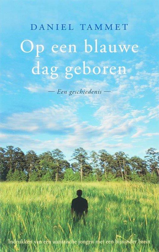 Op Een Blauwe Dag Geboren - D. Tammet pdf epub
