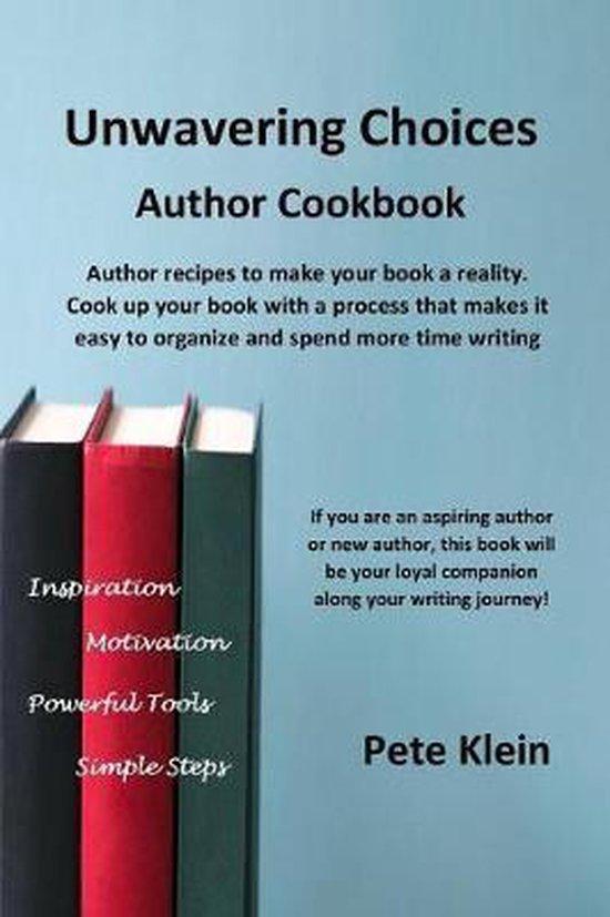 Unwavering Choices Author Cookbook