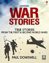 War Stories: Usborne True Stories
