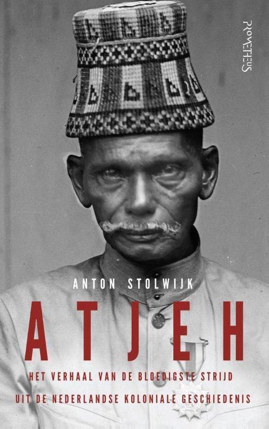 Atjeh - Anton Stolwijk |