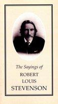 The Sayings of Robert Louis Stevenson