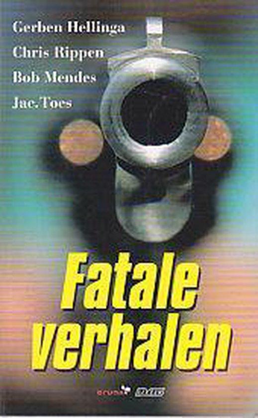 Fatale verhalen - Toe-S |
