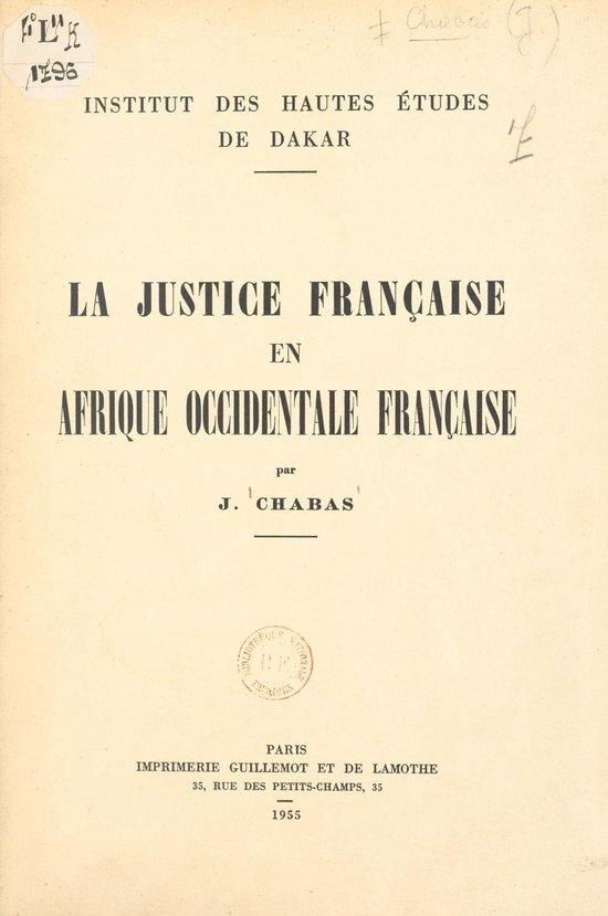 La justice française en Afrique occidentale française