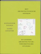 Het Architectonisch Denken En Andere Architectuurtheoretische Studies