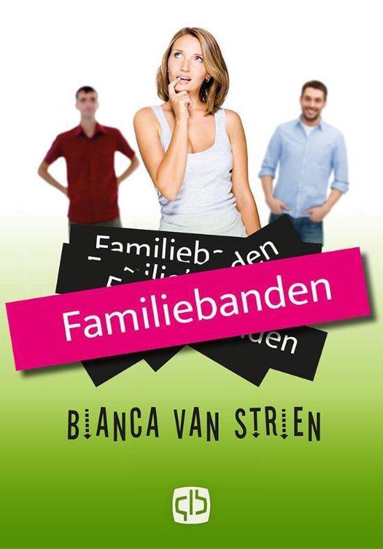 Familiebanden - Bianca van Strien |