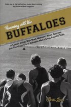 Running with the Buffaloes