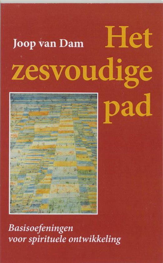 Boek cover Het zesvoudige pad van Johannes van Dam (Paperback)