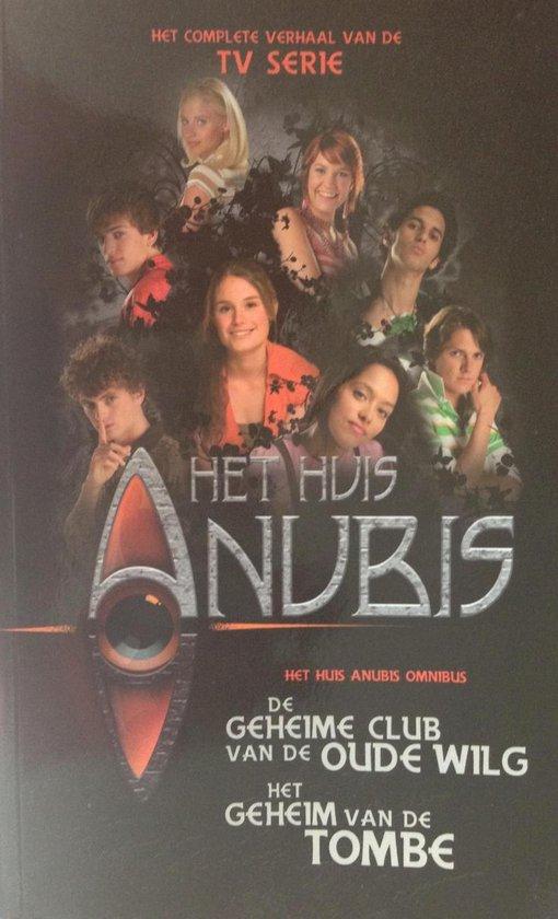 Boek cover Omnibus 1 En 2 Huis Anubis Club Van De Wilg En Geheim Vannde Tombe van Alexandra Penrhyn Lowe