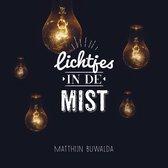 Buwalda Matthijn - Lichtjes In De Mist