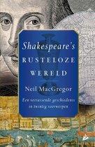 Shakespeare's rusteloze wereld. Een verrassende geschiedenis in twintig voorwerpen