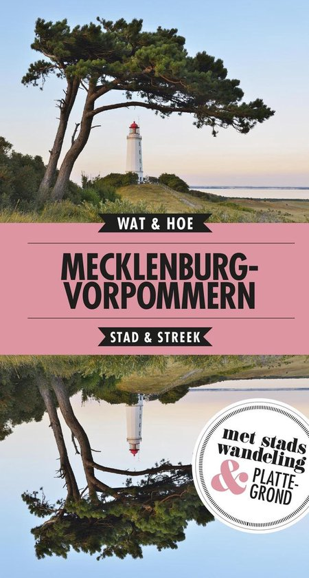 Wat & Hoe Reisgids - Mecklenburg-Vorpommern - Wat & Hoe Stad & Streek | Readingchampions.org.uk