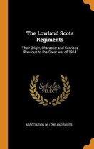 The Lowland Scots Regiments