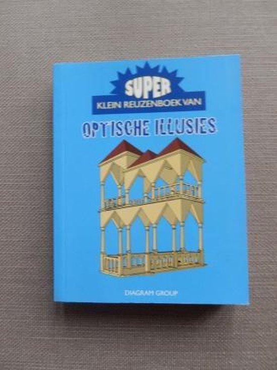 Superklein reuzenboek van optische illusies - none  