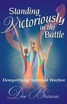 Standing Victoriously in the Battle