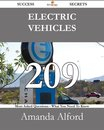 Electric Vehicles 209 Success Secrets - 209 Most Asked Questions On Electric Vehicles - What You Need To Know