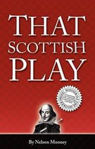 That Scottish Play