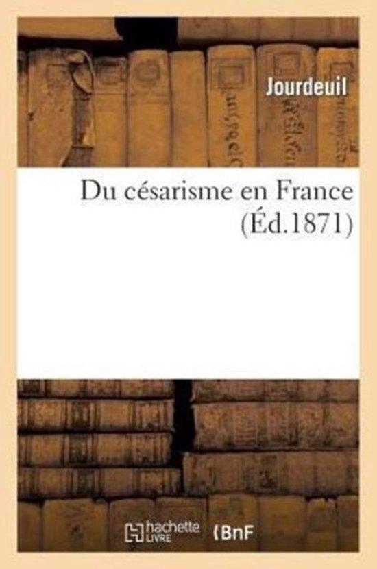 Du C�sarisme En France