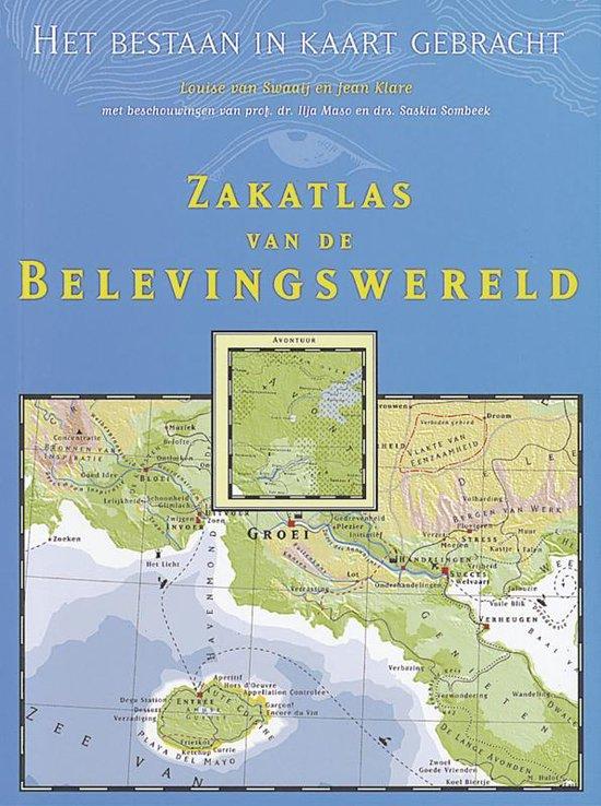 Zakatlas Van De Belevingswereld - Louise van Swaaij |