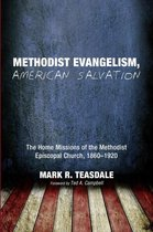 Methodist Evangelism, American Salvation