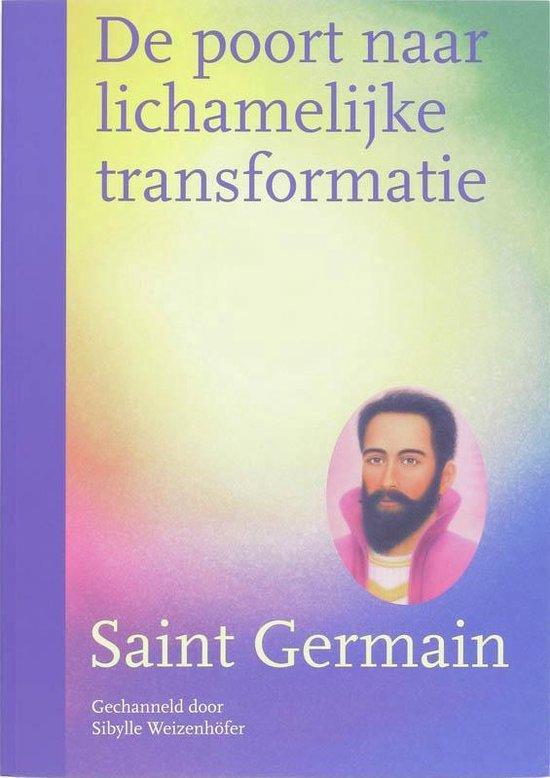 De poort naar lichamelijke transformatie - Saint Germain | Fthsonline.com