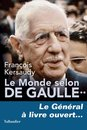 Omslag Le Monde selon De Gaulle Tome 2