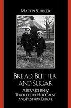 Bread, Butter, and Sugar