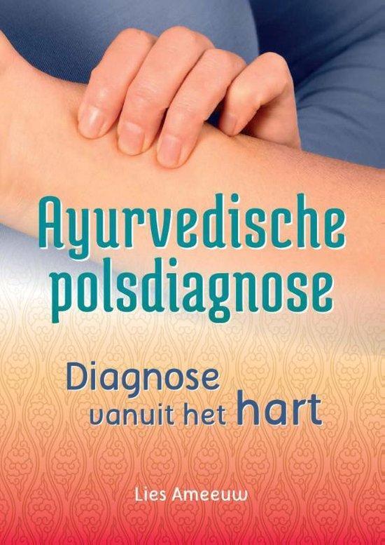 Ayurvedische polsdiagnose - Lies Ameeuw |