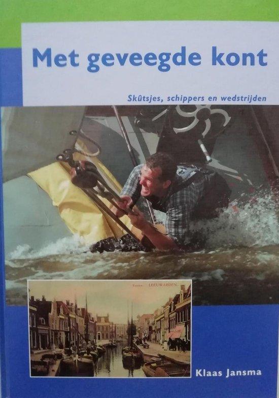 Boek cover Met Geveegde Kont van Klaas Jansma (Hardcover)
