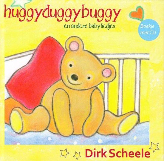 CD cover van Huggyduggybuggy en Andere Babyliedjes van Dirk Scheele