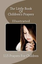 The Little Book of Children's Prayers (Illustrated)