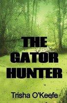 The Gator Hunter