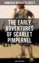 The Early Adventures of Scarlet Pimpernel - 4 Books in One Edition
