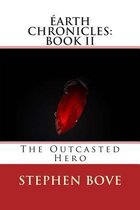 The Outcasted Hero