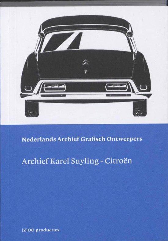 Archief Karel Suyling / druk ND - Karin van der Heiden  