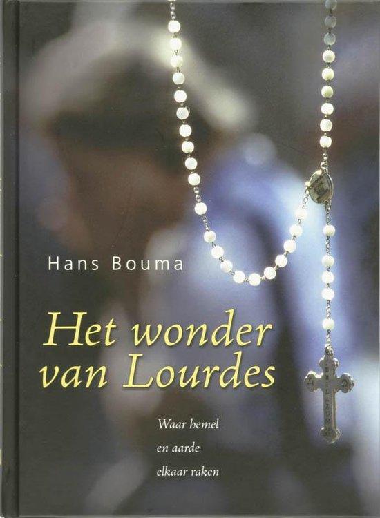 Het Wonder Van Lourdes - H. bOUMA |