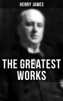 The Greatest Works of Henry James