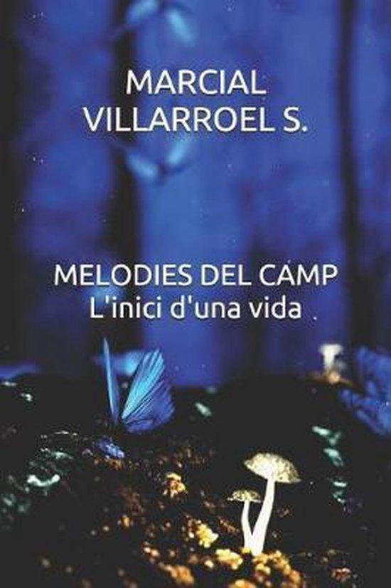 Melodies del Camp l'Inici d'Una Vida