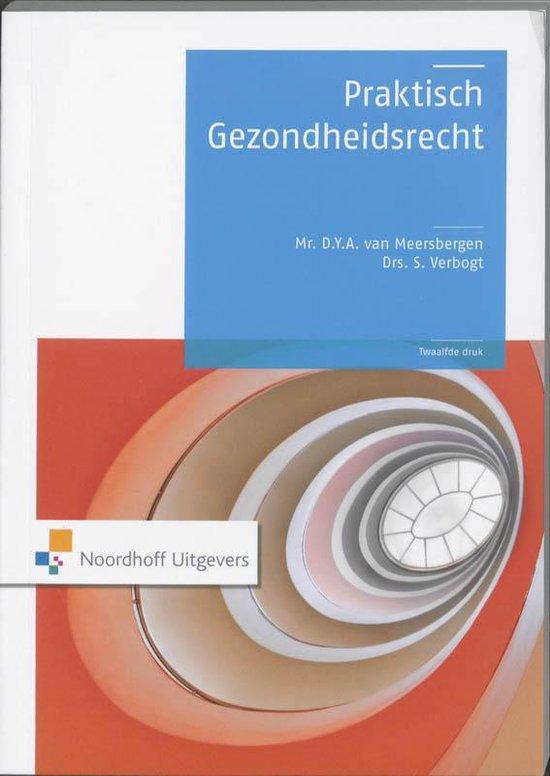 Praktisch gezondheidsrecht - Mr.D.Y.A. Meersbergen van |