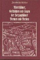 Alterthümer, Geschichten und Sagen der Herzogthümer Bremen und Verden