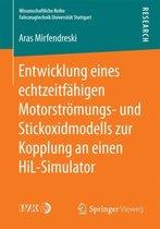 Entwicklung Eines Echtzeitfahigen Motorstroemungs- Und Stickoxidmodells Zur Kopplung an Einen Hil-Simulator