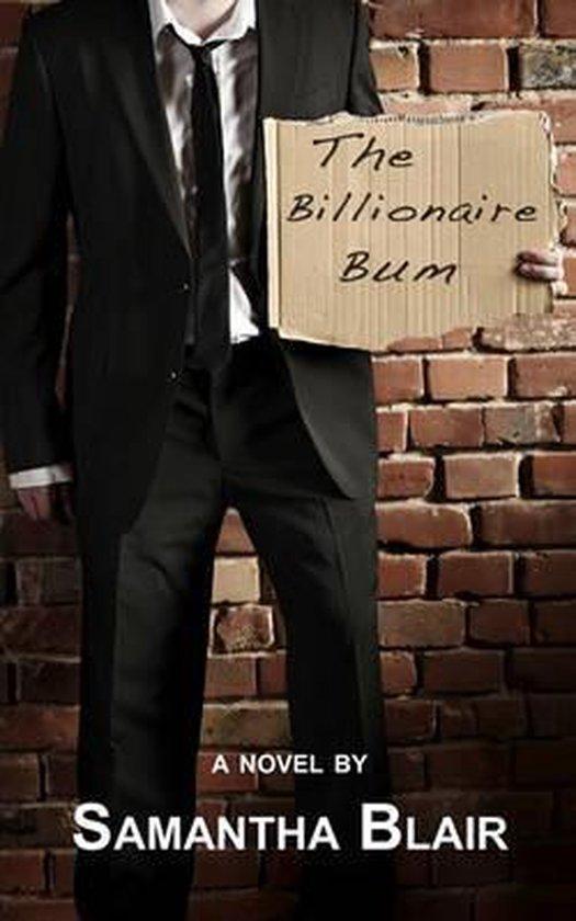 The Billionaire Bum